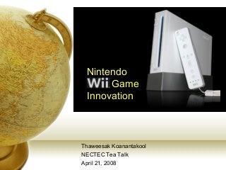 20080421 Nintendo Wii Game Innovation Talk Thaweesak