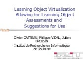 Learning Object Virtualization Allowing for Learning Object Assessments and Suggestions for Use - 2008 ICALT