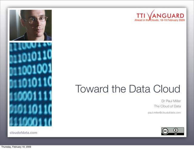 Toward the Data Cloud