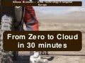 From Zero to Cloud in 30 minutes
