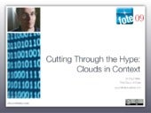 Cutting through the hype: Cloud Computing in Context