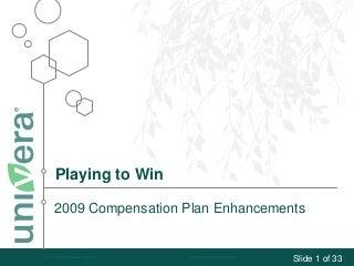 Univera 2009 Promotions