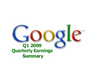 2009 Q1 Google Earnings Slides