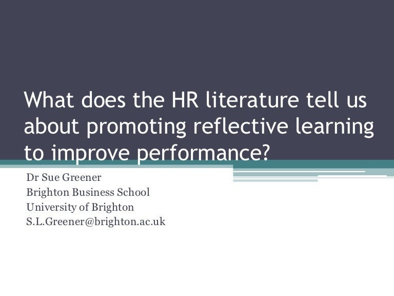 2009 What the HR literature tells us about reflective learning