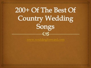 200+ Of The Best Of Country Wedding Songs