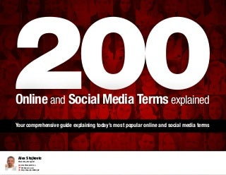 FREE - TOP 200 Online and Social Media Terms guide.