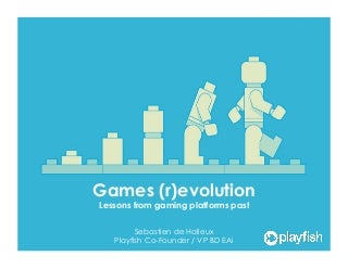 Games (r)evolution - Lessons from gaming platform past