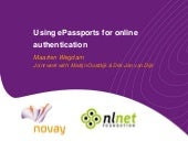 Using ePassports for online authentication - ICT Delta 2010