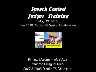 Judge Training (English) at Toastmasters District76 Spring Conference, May 22, 2010
