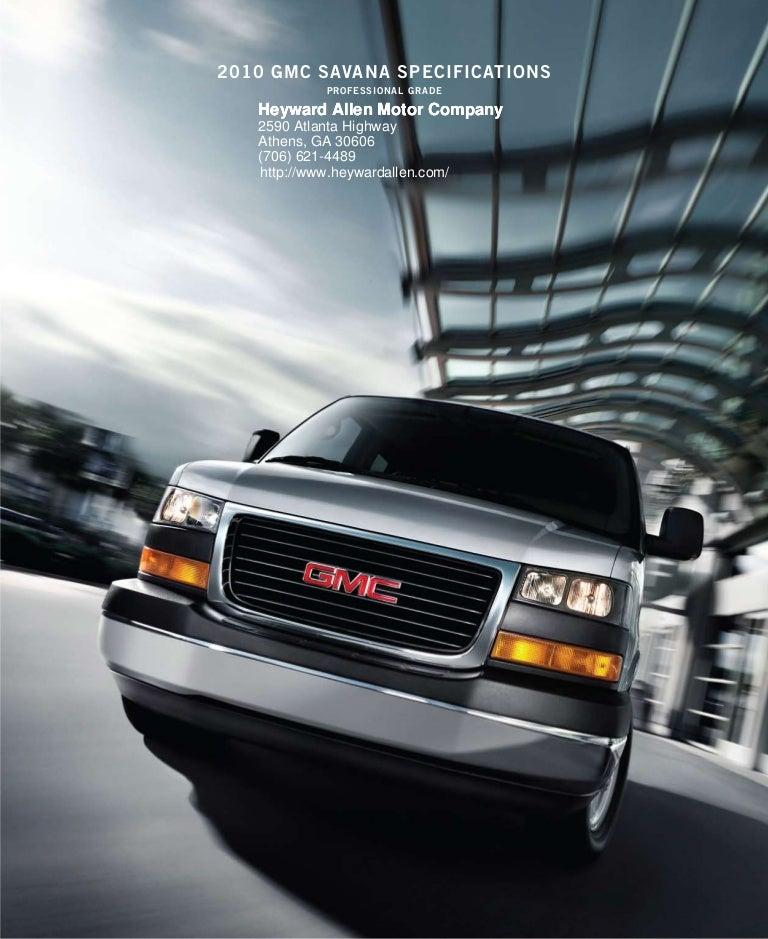Heyward Allen Gmc >> 2010 Gmc Savana Brochure Heyward Allen Motor Company Atlanta Ga
