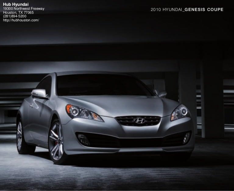 2010 Hyundai Genesis Coupe Brochure Hub Hyundai Houston TX