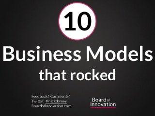 10 business models that rocked - by @nickdemey @boardofinno (boardofinnovation.com)