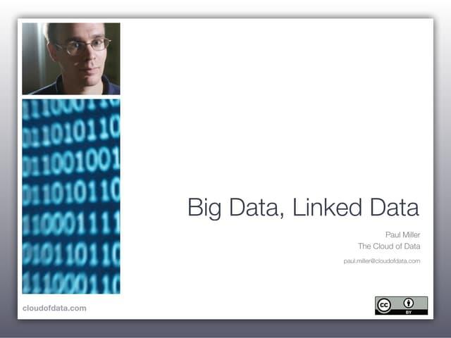 Big Data, Linked Data