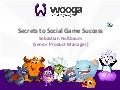 Secrets to Social Game Success