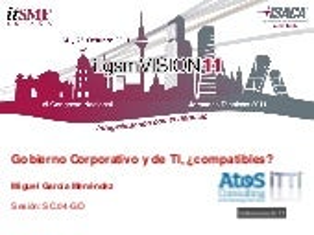 Gobierno Corporativo y de TI, ¿compatibles? (Spanish)