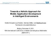 Towards a Holistic Approach for Mobile Application Development in Intelligent Environments