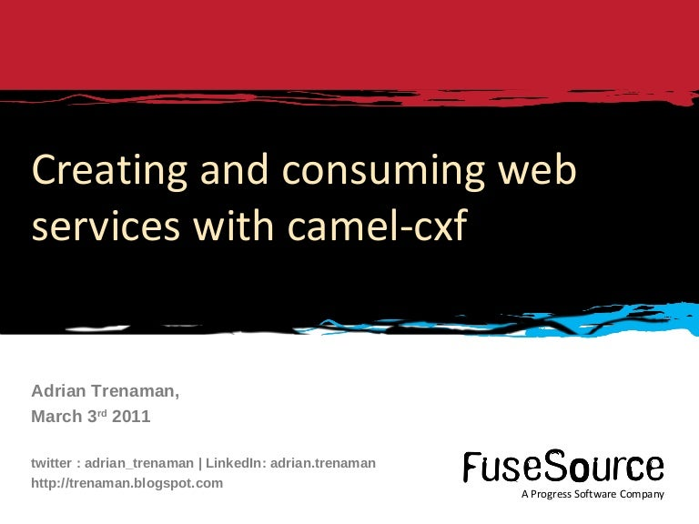 Implementing WebServices with Camel and CXF in ServiceMix