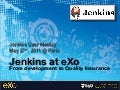 Jenkins User Meetup - eXo usages of Jenkins