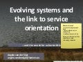 Evolving systems and the link to service orientation
