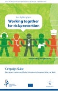 EU-OSHA Healthy Workplaces Campaign: Working together for risk prevention