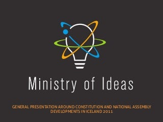 Agora and the Ministry of Ideas on the Icelandic Constitution Reform