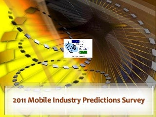2011 mobile industry_predictions_survey