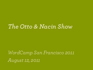 WordCamp San Francisco 2011: Transients, Caching, and the Complexities of Multisite