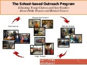 The School-Based Outreach Program