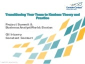 Transitioning to Kanban: Theory and Practice - Project Summit Boston 2011