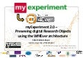 2012 02-10 myExperiment 2.0 – Preserving digital Research Objects using the Wf4Ever architecture