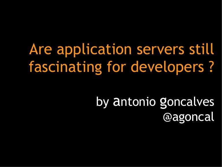 Are App Servers Still Fascinating