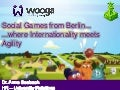 Social Games from Berlin: Where Internationality meets Agility (EBS Innovations Fair 2012)