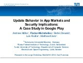 Update Behavior in App Markets and Security Implications: A Case Study in Google Play
