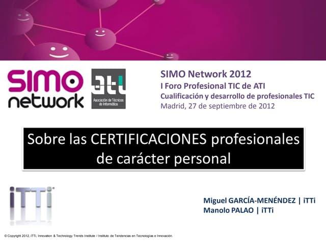 Sobre las certificaciones profesionales de carácter personal (Spanish)