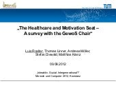 The Healthcare and Motivation Seat - A Survey with the GewoS Chair