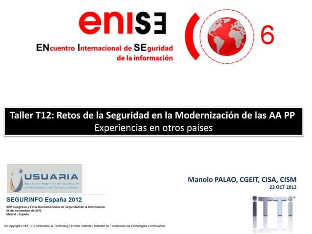 Retos de la seguridad en la modernización de las Administraciones Públicas: Experiencias en otros países (Spanish)