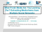 Extracting Media Items from Multiple Social Networks