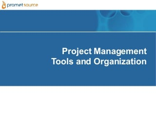 2012 bad camp-project management tools and organization-v4