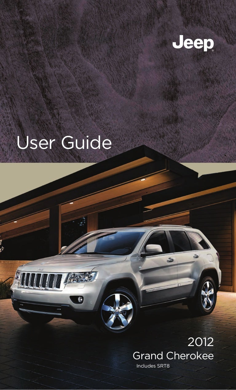 2012 grand cherokee srt - user guide, upload courtesy of nj jeep deal…