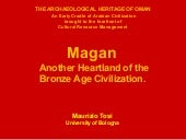 2012 -  Magan  Another Heartland of the Bronze Age Civilization.