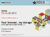 your browser, my storage