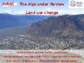 The Alps under Review: Land use change