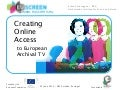 Creating Online Access to European Archival TV