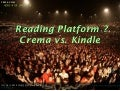 eBook reading Platform Crema vs kindle