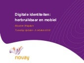 Novay Tuesday Update - Digitale identiteiten: herbruikbaar en mobiel