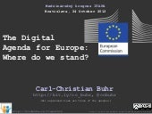 The Digitial Agenda for Europe: Where do we stand?