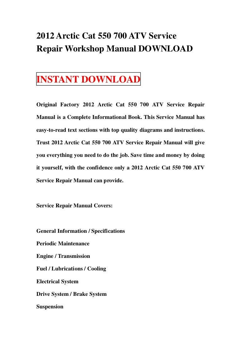 2012 Arctic Cat 700 Limited Wiring Diagram Electrical Diagrams 550 Atv Service Repair Workshop Manual Download Kawasaki Brute Force 750