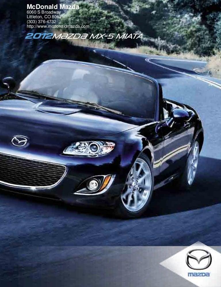 Florida Mazda Dealers >> 2012 Mazda Mx 5 Miata For Sale Co Mazda Dealer Colorado