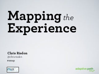 Midwest UX '12: Mapping the Experience