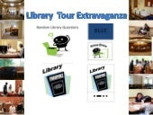 Hamersly Library Tour Extravaganza